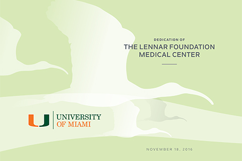 Dedication of The Lennar Foundation Medical Center